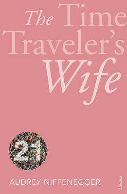 The Time Traveler's Wife by Audrey Niffenegger