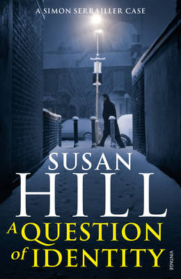A Question of Identity Simon Serrailler Book 7 by Susan Hill