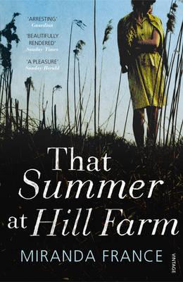 That Summer at Hill Farm by Miranda France
