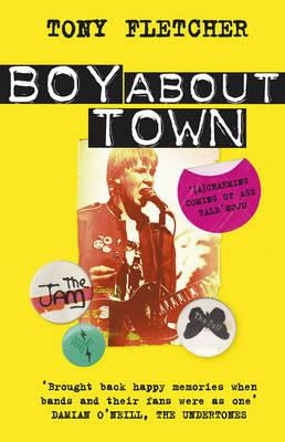 Boy About Town by Tony Fletcher