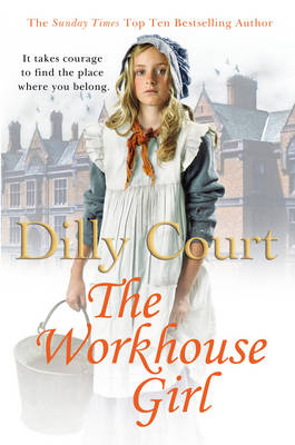 The Workhouse Girl by Dilly Court