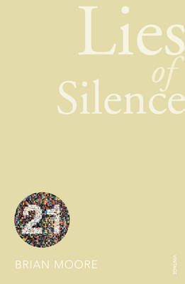 Lies of Silence Vintage 21 by Brian Moore