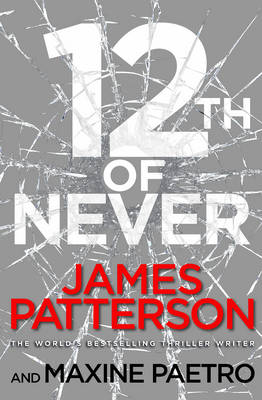 12th of Never (Women's Murder Club 12) by James Patterson
