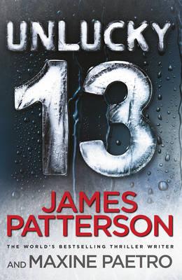 Unlucky 13 (Women's Murder Club 13) by James Patterson