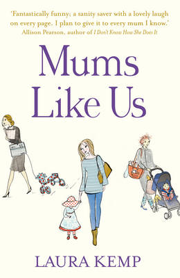 Mums Like Us by Laura Kemp