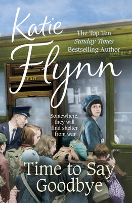 Time to Say Goodbye by Katie Flynn