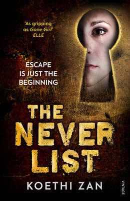 The Never List by Koethi Zan