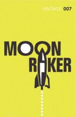 Moonraker James Bond 007 by Ian Fleming