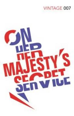 On Her Majesty's Secret Service James Bond 007 by Ian Fleming, Stella Rimington