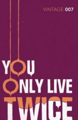 You Only Live Twice James Bond 007 by Ian Fleming