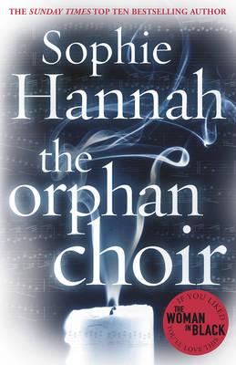 The Orphan Choir by Sophie Hannah