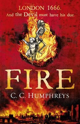 Fire by C. C. Humphreys