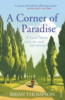 A Corner of Paradise A Love Story (with the Usual Reservations) by Brian Thompson