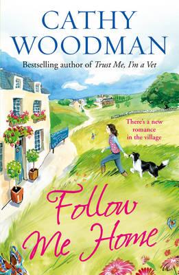 Follow Me Home (Talyton St George) by Cathy Woodman