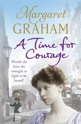 A Time for Courage by Margaret Graham
