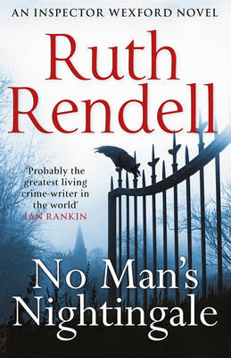 No Man's Nightingale (A Wexford Case) by Ruth Rendell