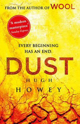 Dust (Wool Trilogy 3) by Hugh Howey