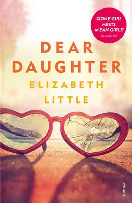 Dear Daughter by Elizabeth Little