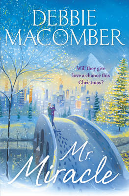 Mr Miracle by Debbie Macomber