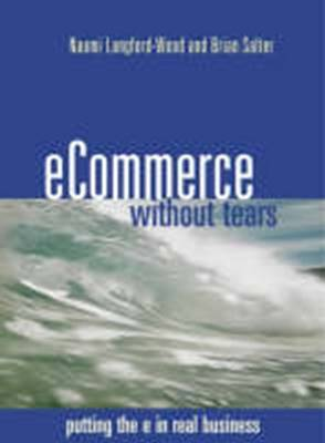E-commerce without Tears by Brian Salter, Naomi Langford-Wood