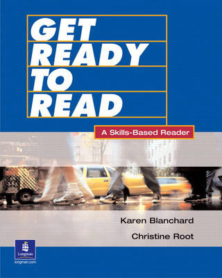 Get Ready to Read A Skills-Based Reader by Karen Louise Blanchard, Christine Baker Root
