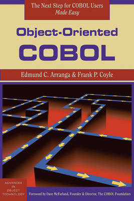 Object-Oriented COBOL by Edmund C. Arranga, Frank P. Coyle