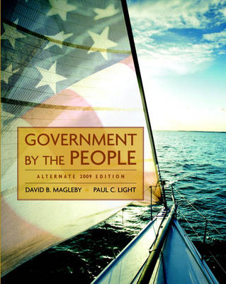 Government by the People by David B. Magleby, Paul Charles Light