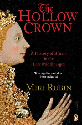 The Hollow Crown, TheThe by Miri Rubin