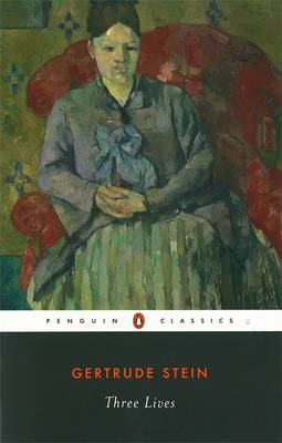 Three Lives by Gertrude Stein, Ann Charters