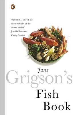 Jane Grigson's Fish Book by Jane Grigson, Caroline Waldegrave