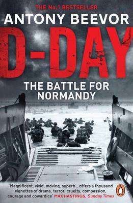 D-Day The Battle for Normandy by Antony Beevor