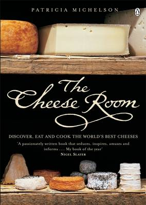 The Cheese Room, by Patricia Michelson