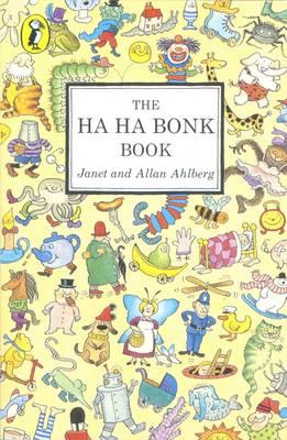 The Ha Ha Bonk Book by Janet Ahlberg, Allan Ahlberg