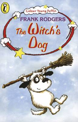 COLOUR YOUNG PUFFIN THE WITCH'S DOG by Frank Rogers