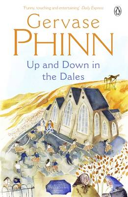 Up And Down In The Dales by Gervase Phinn