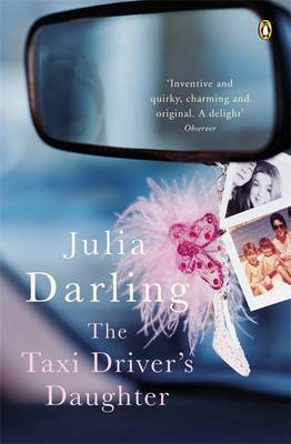 The Taxi Driver's Daughter by Julia Darling
