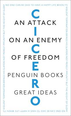 An Attack on an Enemy of Freedom by Marcus Cicero