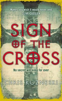 Sign of the Cross by Chris Kuzneski