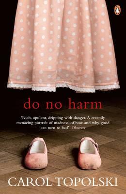 Do No Harm by Carol Topolski