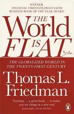 The World Is Flat, Theury, by Thomas L. Friedman