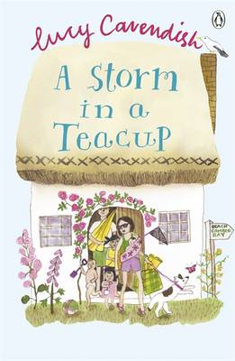 A Storm in a Teacup by Lucy Cavendish