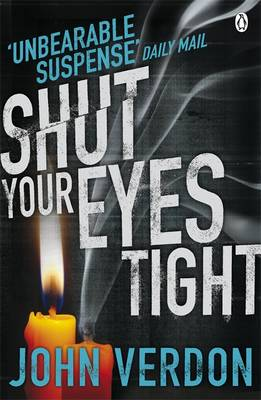 Shut Your Eyes Tight by John Verdon