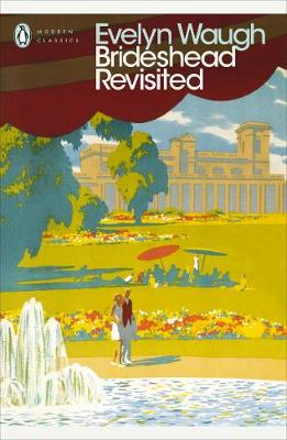 Brideshead Revisited Sacred and Profane Memories of Captain Charles Ryder The Sacred and Profane Memories of Captain Charles Ryder by Evelyn Waugh