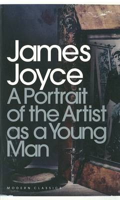 A Portrait of the Artist as a Young Man by James Joyce, Seamus Deane