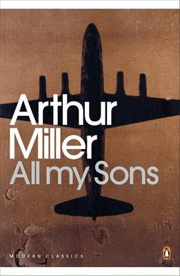 All My Sons by Arthur Miller, Christopher Bigsby