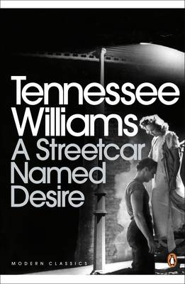 A Streetcar Named Desire, by Tennessee Williams, Arthur Miller