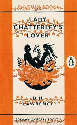 Lady Chatterley's Lover: 50th Anniversary Edition by D.H. Lawrence