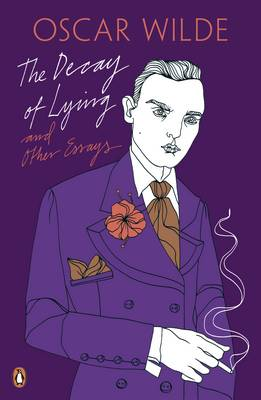 The Decay of Lying and Other Essays by Oscar Wilde