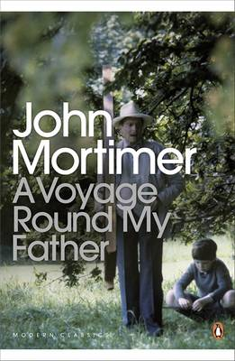 A Voyage Round My Father by Sir John Mortimer
