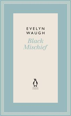 Black Mischief (6) by Evelyn Waugh